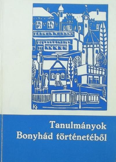 - Tanulmányok Bonyhád történetéből