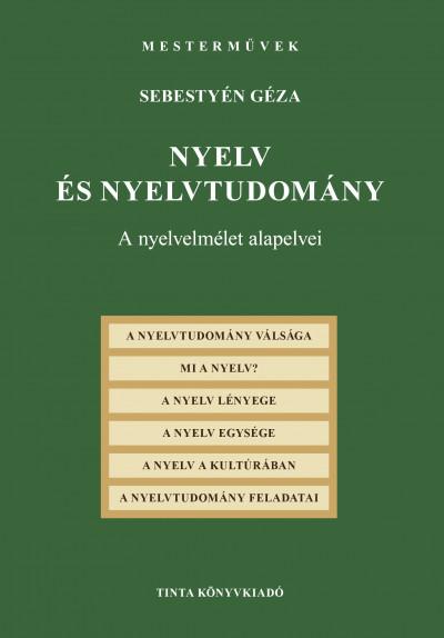 Sebestyén Géza - Nyelv és nyelvtudomány