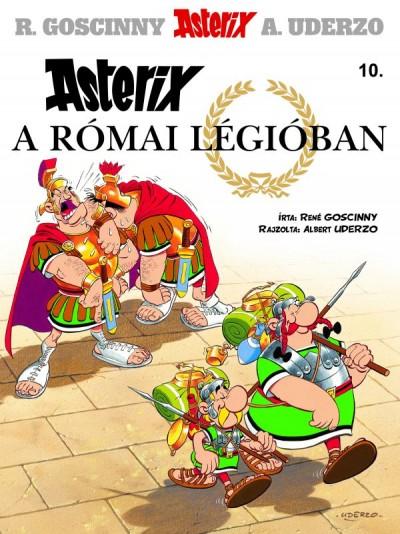 René Goscinny - Asterix a római légióban