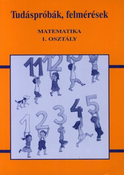 Gál Józsefné - Tudáspróbák, felmérések - Matematika 1.osztály