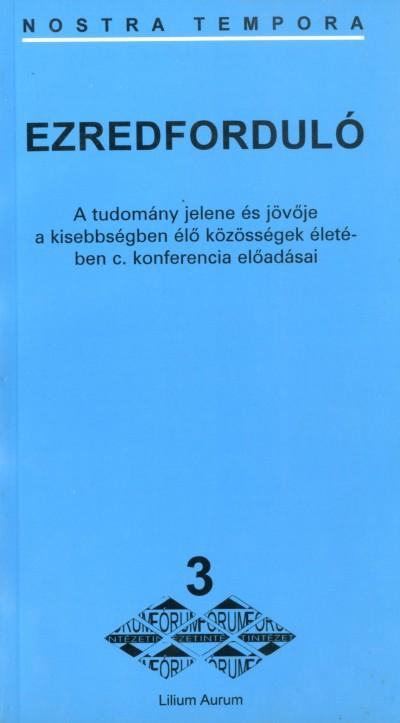 Tóth Károly  (Szerk.) - Ezredforduló