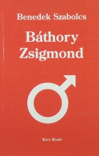 Benedek Szabolcs - Báthory Zsigmond