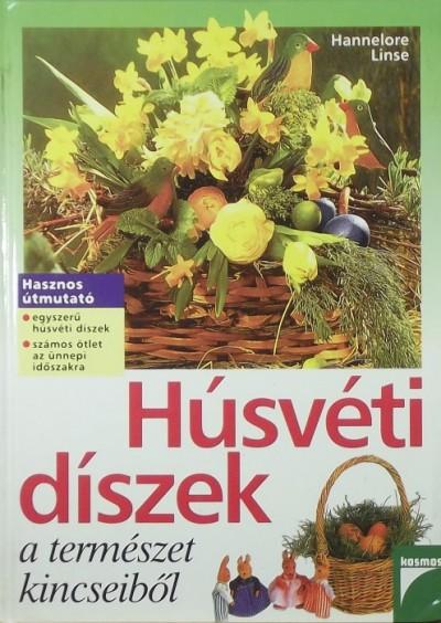 Hannelore Linse - Húsvéti díszek a természet kincseiből
