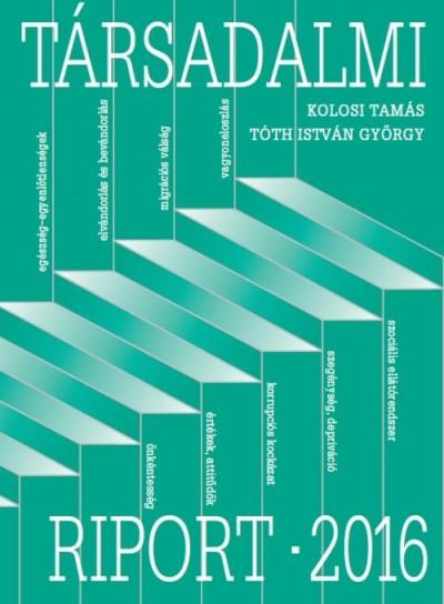 Kolosi Tamás - Tóth István György - Társadalmi riport - 2016
