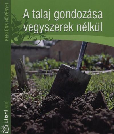 Jo Readman - A talaj gondozása vegyszerek nélkül
