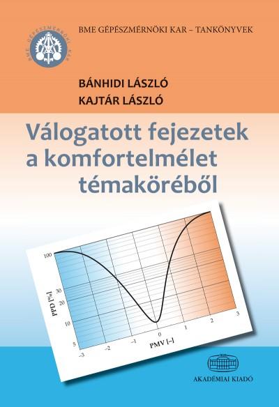 Bánhidi László - Kajtár László - Válogatott fejezetek a komfortelmélet témaköréből