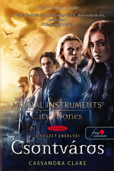 Cassandra Clare - Csontváros - A végzet ereklyéi 1. - Filmes borítóval