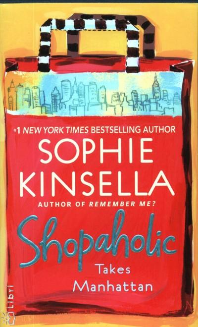 Sophie Kinsella - Shopaholic takes Manhattan