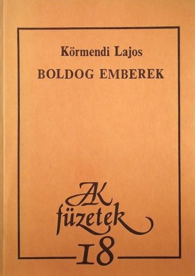 Dr. Körmendi Lajos - Boldog emberek