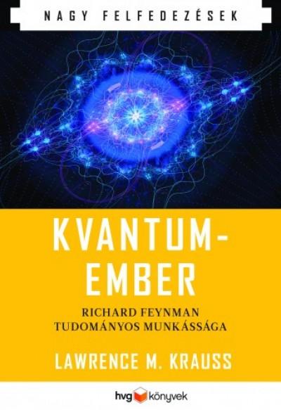 Krauss M. Lawrence - Kvantumember - Richard Feynman tudományos munkássága