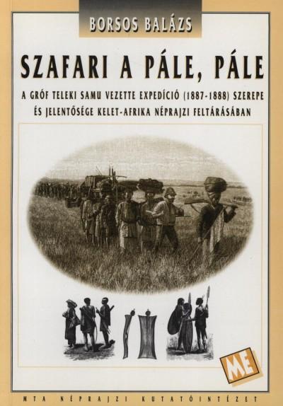 Borsos Balázs - Szafari a pále, pále