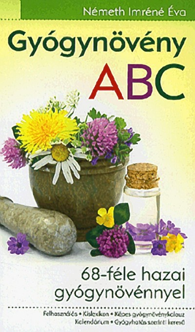 Németh Imréné Éva - Gyógynövény ABC