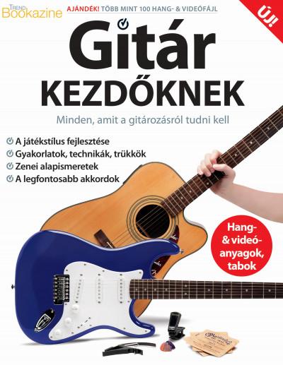 Brezvai Edit  (Szerk.) - Trend Bookazine: Gitár kezdőknek