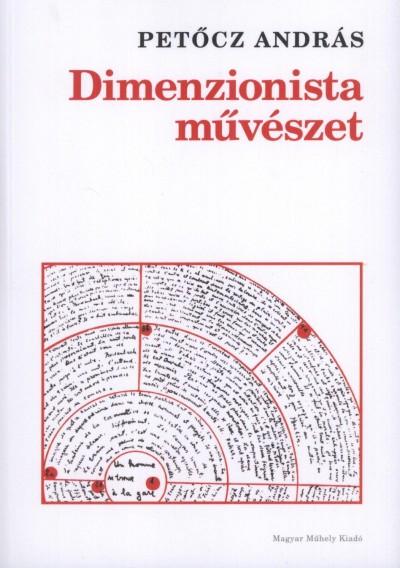 Petőcz András - Dimenzionista művészet