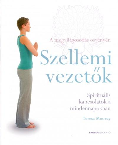 Teresa Moorey - Szellemi vezetők