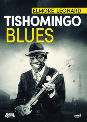 Elmore Leonard - Tishomingo Blues