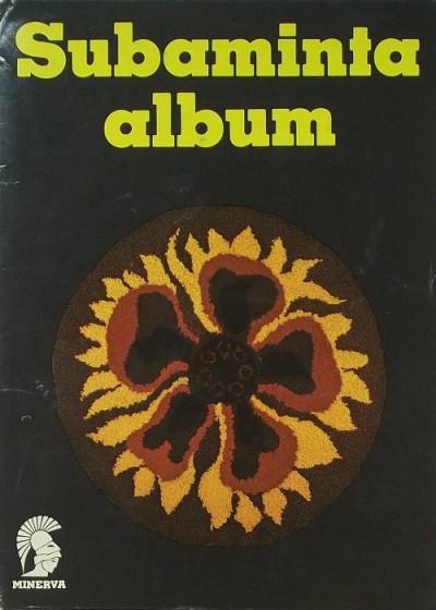 Soltész Nagy Anna  (Szerk.) - Subaminta album