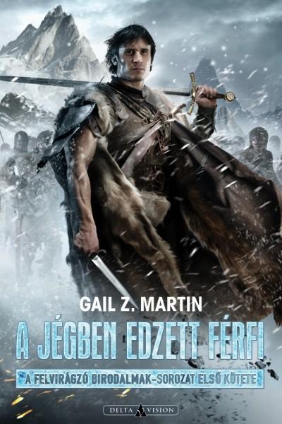 Z. Gail Martin - A jégben edzett férfi