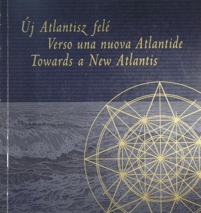 - Új Atlantisz felé