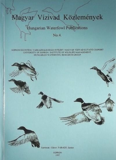 Faragó Sándor  (Szerk.) - Magyar Vízivad Közlemények - Hungarian Waterfowl Publications No.6.