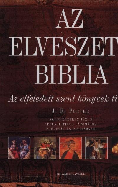 Joshua Roy Porter - Az elveszett Biblia