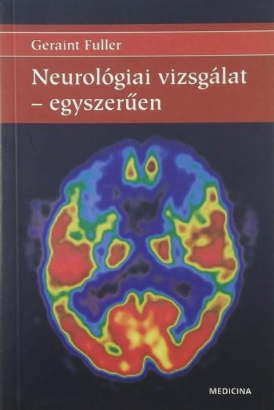 Geraint Fuller - Neurológiai vizsgálat