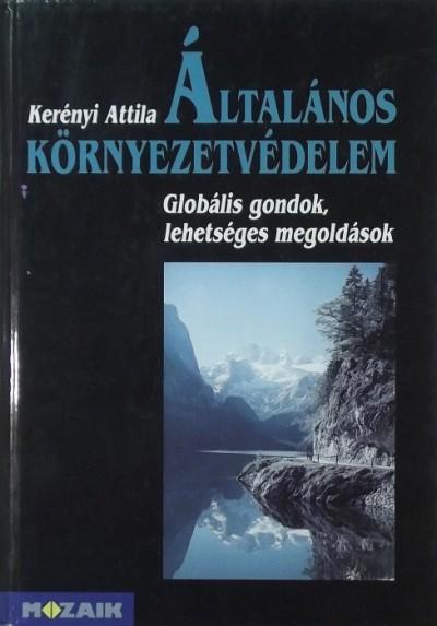 Kerényi Attila - Általános környezetvédelem