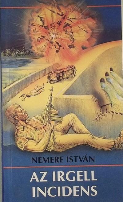 Nemere István - Az Irgell incidens
