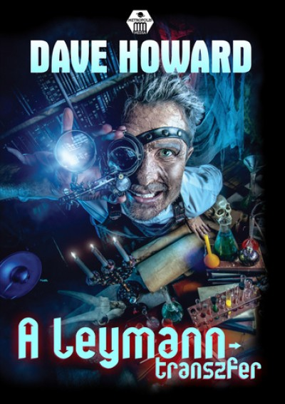 Dave Howard - A Leymann-transzfer