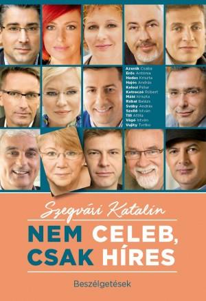 Szegv�ri Katalin - Nem celeb, csak h�res