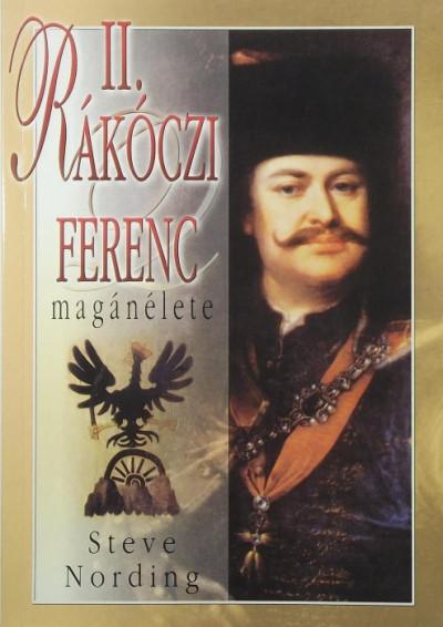 Nemere István - II. Rákóczi Ferenc magánélete