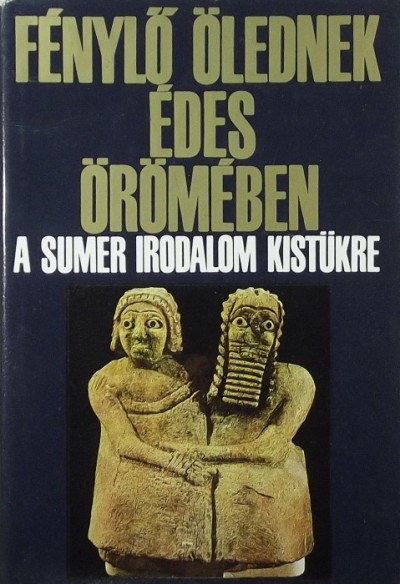 """Komoróczy Géza  (Szerk.) - """"Fénylő ölednek édes örömében"""""""