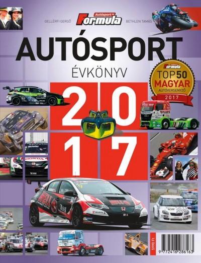 Bethlen Tamás - Gellérfi Gergő - Autósport évkönyv 2017