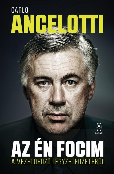 Carlo Ancelotti - Az én focim
