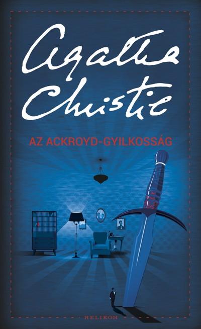 Agatha Christie - Az Ackroyd-gyilkosság