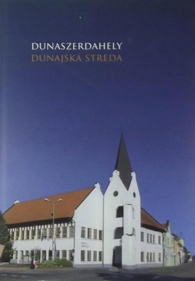 P. Vonyik Erzsébet - Zsigmond Tibor - Dunaszerdahely - Dunajská Streda