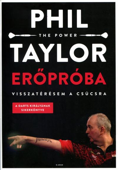 """Phil ˝The Power"""" Taylor - Erőpróba"""