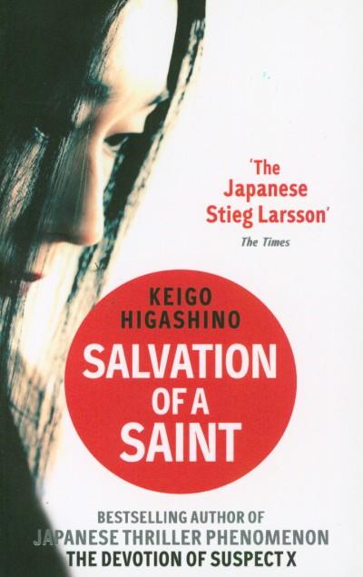 Keigo Higasino - Salvation of a Saint