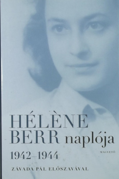 Héléne Berr - Hél?ne Berr naplója 1942-1944