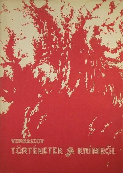 Ilja Vergaszov - Történetek a Krímből