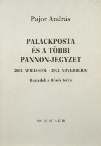 Pajor András - Palackposta és a többi Pannon-jegyzet