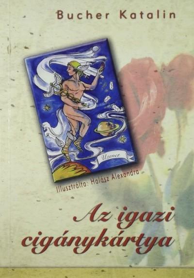 Bucher Katalin - Az igazi cigánykártya