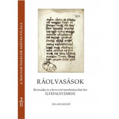Ilyefalvi Emese - Pócs Éva - Ráolvasások A-B. kötet