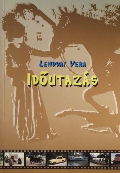 Lendvai Vera - IDŐUTAZÁS