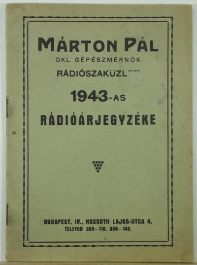 Márton Pál - Márton Pál 1943-as rádiójegyzéke