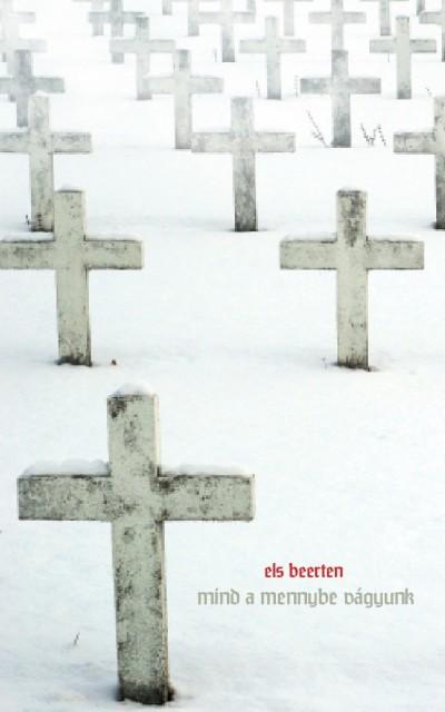 Els Beerten - Mind a mennybe vágyunk