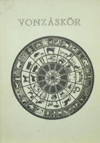 Zlinszky János  (Szerk.) - Vonzáskör