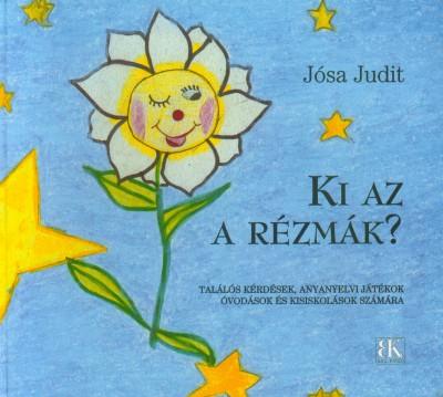 Jósa Judit - Ki az a Rézmák?