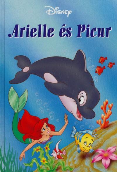 - Arielle és Picur