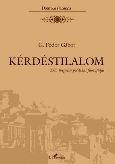 G. Fodor Gábor - Kérdéstilalom
